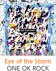『Eye of the Storm』ONE OK ROCK